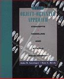The Object-Oriented Approach : Concepts, Modeling, and System Development, Satzinger, John W. and Orvik, Tore U., 0789501104
