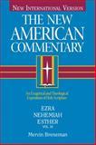 Ezra, Nehemiah, Esther, Mervin Breneman, 0805401105