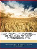 Meditationes Philosophicae de Nunullis Ad Poema Pertinentibus 1735, Benedetto Croce and Alexander Gottlieb Baumgarten, 1145281109