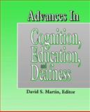 Advances in Cognition, Education and Deafness, , 1563681102