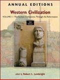 Western Civilization Vol. 1 : The Earliest Civilizations Through the Reformation, Lembright, Robert, 007805110X