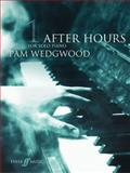 After Hours for Solo Piano, Pamela Wedgwood, 057152110X