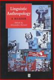 Linguistic Anthropology : A Reader, , 0631221107