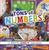 Tons of Numbers!, Sarah L. Schuette, 1476551103