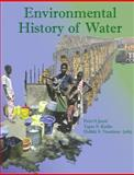 Environmental History of Water : Global views on community water supply and Sanitation, , 1843391104