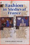 Fashion in Medieval France, Heller, Sarah-Grace, 184384110X