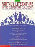 Fantasy Literature in the Classroom, Monica Edinger, 0590251104