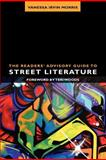 The Readers' Advisory Guide to Street Literature, Vanessa Irvin Morris, 0838911102