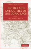 History and Antiquities of the Doric Race, Müller, Carl Otfried, 1108011101