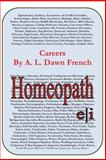 Careers: Homeopath, A. L. French, 1497331102