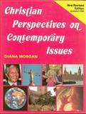 Christian Perspectives on Contemporary Issues, Diana Morgan, 1853111104