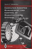 Computer-Assisted Management and Control of Manufacturing Systems, Tzafestas, Spyros G., 3540761101