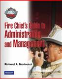 Fire Chief's Guide to Administration and Management, Marinucci, Richard, 0136131107