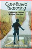 Case-Based Reasoning : Experiences, Lessons, and Future Directions, , 026262110X