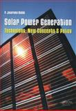 Solar Power Generation : Technology, New Concepts and Policy, Reddy, P. Jayarama, 0415621100