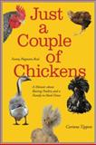 Just A Couple of Chickens, Corinne Tippett, 0984361103