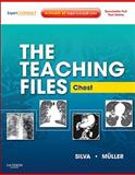 The Teaching Files: Chest : Expert Consult - Online and Print, Muller, Nestor L. and Silva, C. Isabela S., 141606110X