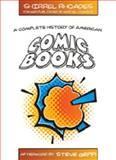 A Complete History of American Comic Books, Rhoades, Shirrel, 1433101106