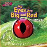My Eyes Are Big and Red (Tree Frog), Joyce Markovics, 1627241108
