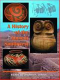 A History of the Ancient Southwest, Lekson, Stephen H., 1934691100