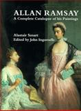 Allan Ramsay : A Complete Catalogue of His Paintings, Smart, Alastair, 0300081103