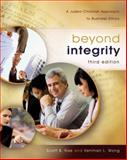 Beyond Integrity : A Judeo-Christian Approach to Business Ethics, Rae, Scott and Wong, Kenman L., 0310291100