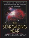 The Stargazing Year, Charles Laird Calia, 0786281103