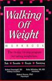Walking off Weight : A 14-Step, 14-Day Walking-Weight Loss Program That Lasts for Life, Sweetgall, R. and Neeves, Robert, 0939041103
