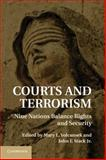 Courts and Terrorism : Nine Nations Balance Rights and Security, Stack, John F., 1107001102
