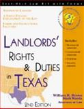 Landlords' Rights and Duties in Texas, William R. Brown and Mark Warda, 1572481102