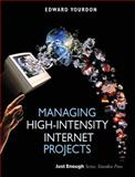 Managing High-Intensity Internet Projects, Yourdon, Edward, 0130621102