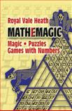 Mathemagic, Royal V. Heath, 0486201104