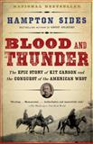 Blood and Thunder, Hampton Sides, 1400031109