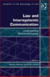 Law and Intersystemic Communication : Understanding Structual Couplings, Febbrajo, Alberto and Harste, Gorm, 1409421104