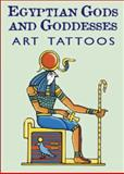 Egyptian Gods and Goddesses Art Tattoos, Marty Noble, 048643110X