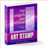 My Angels Are Come, Art Stump, 0979311101