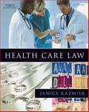 Health Care Law, Kazmier, Janice L., 141801110X