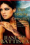 The Moon Omnibus, Jeanette Battista, 1478341106