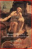 Mental Efficiency, Arnold Bennet, 1480081108