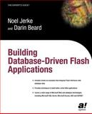 Building Database Driven Flash Applications, Jerke, Noel and Beard, Darin, 1590591100
