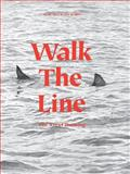 Walk the Line, Ana Ibarra and Marc Valli, 1780671105