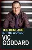 The Best Job in the World, Vic Goddard, 1781351104