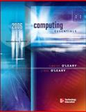 Computing Essentials 2006, O'Leary, Timothy J. and O'Leary, Linda I., 0072261110