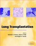 Lung Transplantation and Pulmonary Disease, , 0521651115