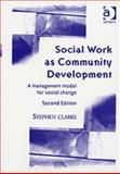 Social Work As Community Development 9780754611110