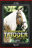 An Illustrated History of Trigger, Leo Pando, 078646111X