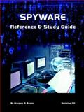 Spyware Reference and Study Guide, Evans, Gregory D., 0974561118