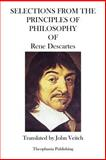 Selections from the Principles of Philosophy, Rene Descartes, 1469941112