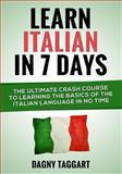 Learn Italian in 7 Days!, Dagny Taggart, 1500211117