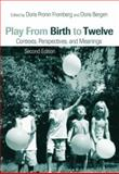 Play from Birth to Twelve, , 0415951119